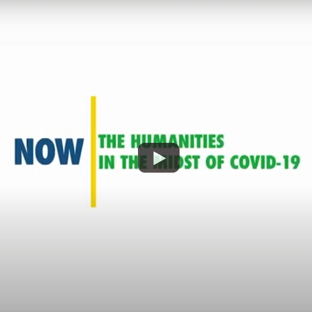 The Humanities in the Midst of COVID-19